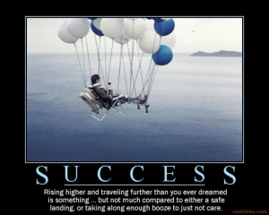 success-demotivational-poster-1223495966
