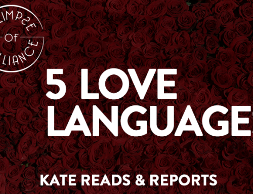 LOVE – The Only Language You Need To Know – Kate Reads & Reports – Glimpse of Brilliance #111