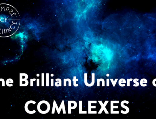The Brilliant Universe of Complexes, Part 1: How They Work  – Glimpse of Brilliance #114