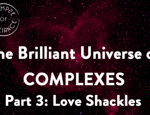 The Brilliant Universe of Complexes, Part 3: Love Shackles – Glimpse of Brilliance #116