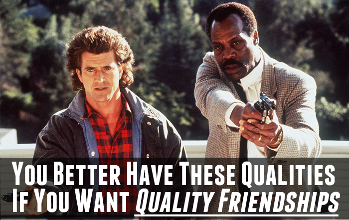 You Better Have These Qualities If You Want Quality Friendships – Pillowtok #54 – RE-RELEASE